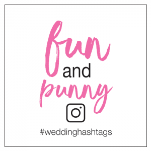 pun wedding hashtags