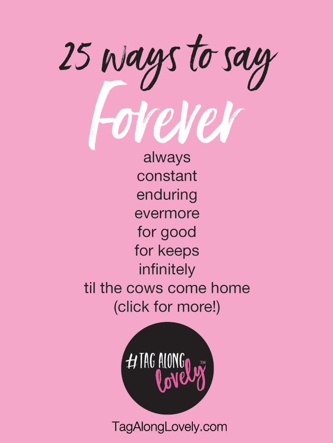 25 ways to say forever