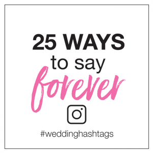 25 ways to say forever hashtags