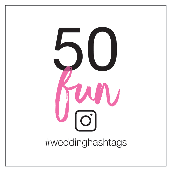 Cute Wedding Hashtags.50 Fun Wedding Hashtags Tag Along Lovely