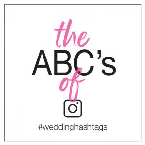 Wedding Hashtag ABC's | An Alphabet of Alliterations | Tag