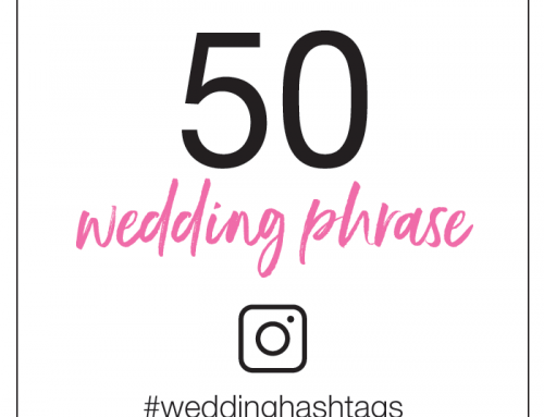 50 Wedding Phrase Hashtags