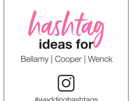 Hashtag Ideas for Bellamy, Cooper, and Wenck