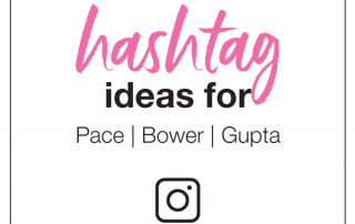 hashtag ideas for pace bower gupta hashtags